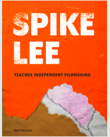 Spike-Lee-Independant-Filmmaking-Course-Workbook